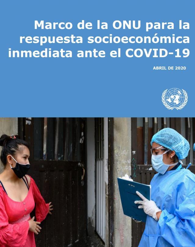 Marco de la ONU para la respuesta socioeconómica inmediata ante el COVID-19