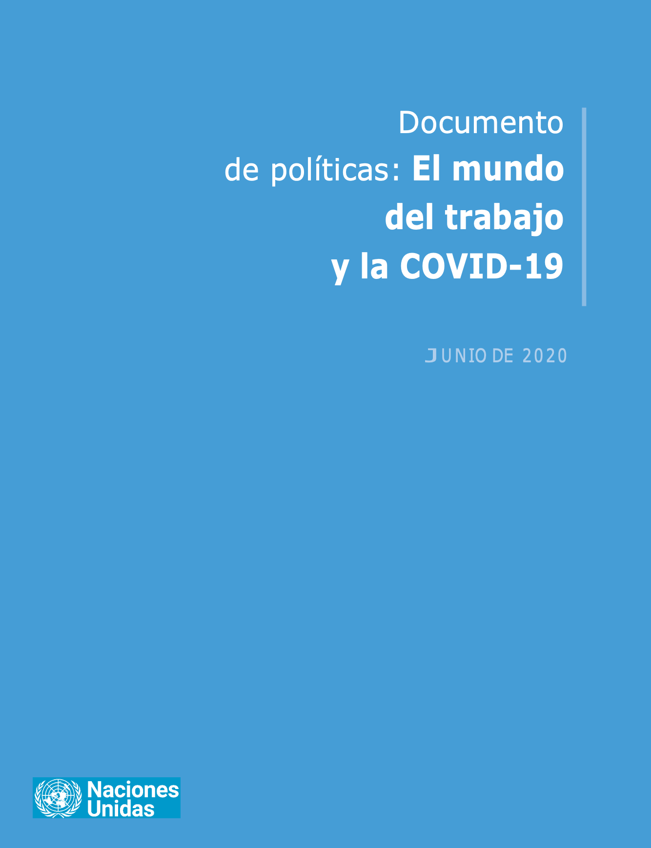 Informe de política del Secretario General: El Mundo del trabajo y la COVID-19