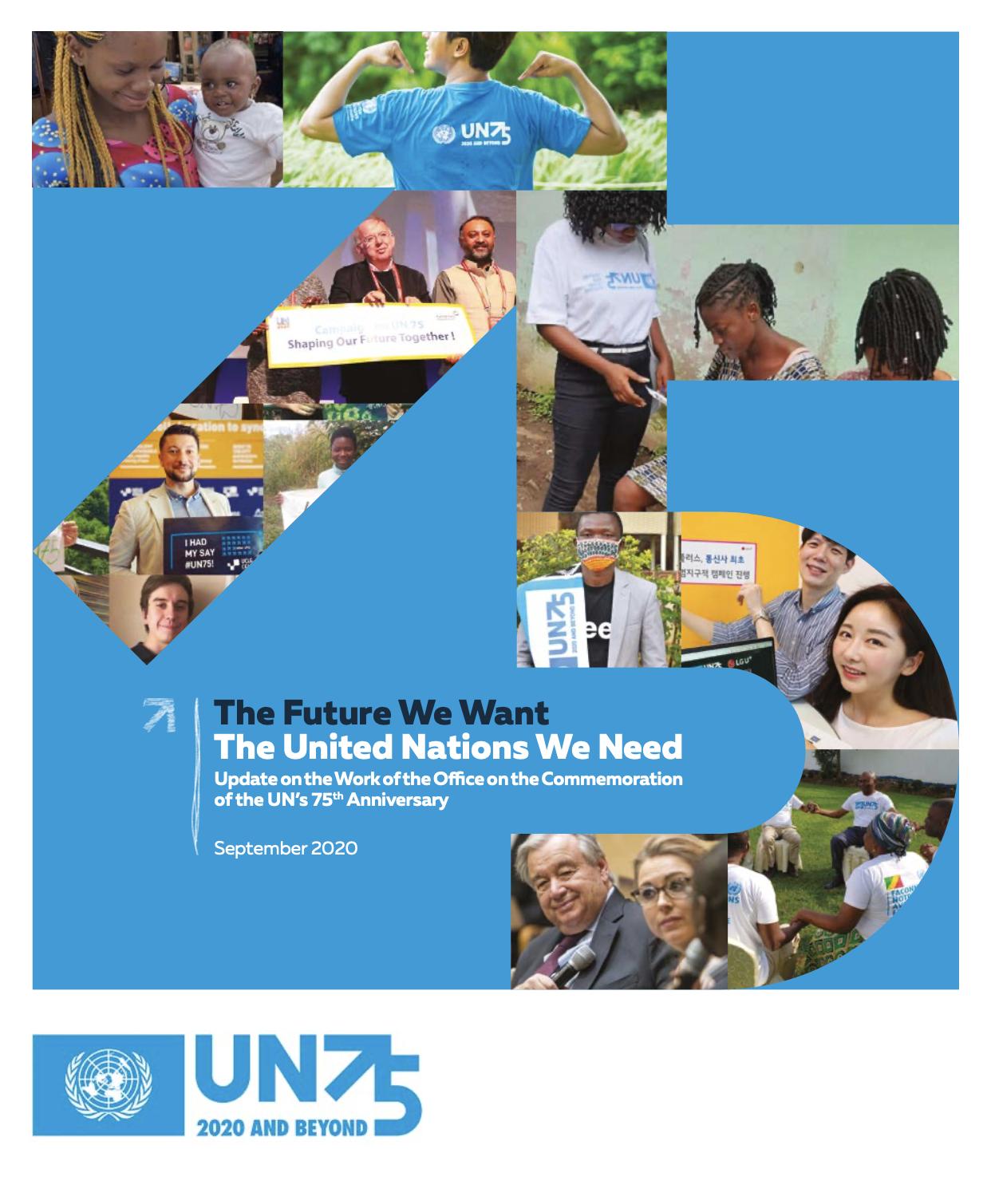 El futuro que queremos. Las Naciones Unidas que necesitamos.