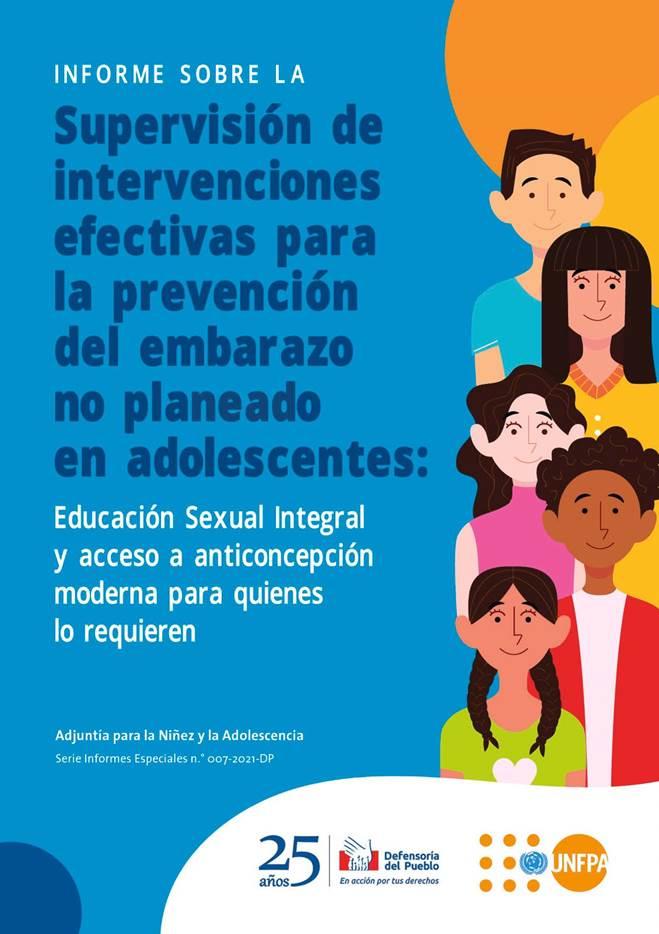 Informe sobre la supervisión de intervenciones efectivas para la prevención del embarazo no planeado en adolescentes: educación sexual integral y acceso a anticoncepción moderna para quienes lo requieren.