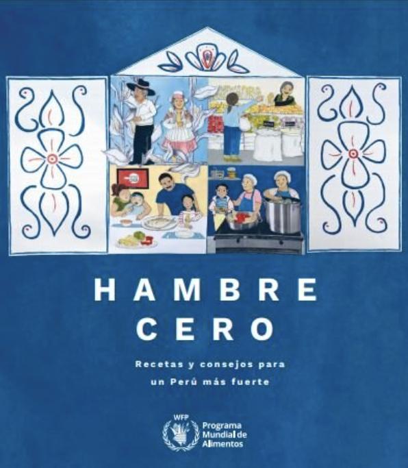 Hambre Cero: Recetas y consejos para un Perú más fuerte